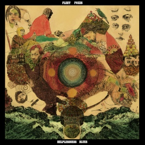 Fleet Foxes Helplessness Blues